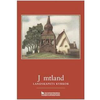 Jämtland: landskapets kyrkor (Häftad, 2016)