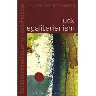 Luck Egalitarianism (Pocket, 2015)