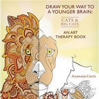 Draw Your Way to a Younger Brain: Cats (Häftad, 2016)