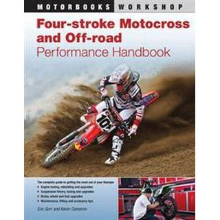 Four-Stroke Motocross and Off-Road Performance Handbook (Pocket, 2011)