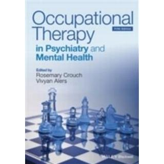 Occupational Therapy in Psychiatry and Mental Health 5e (Häftad, 2014)
