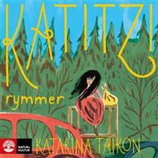 Katitzi rymmer (Ljudbok nedladdning, 2016)