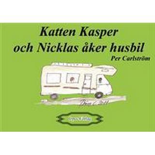 Katten Kasper och Nicklas åker husbil (Häftad, 2014)