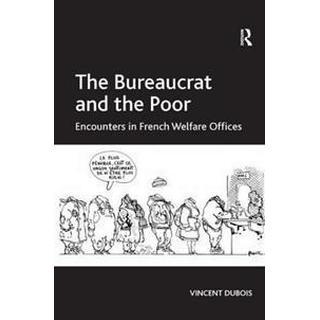 The Bureaucrat and the Poor (Inbunden, 2010)