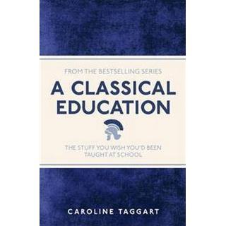 A Classical Education (Pocket, 2013)
