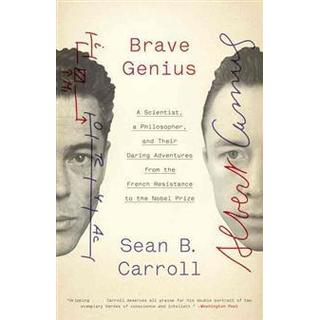 Brave Genius: A Scientist, a Philosopher, and Their Daring Adventures from the French Resistance to the Nobel Prize (Häftad, 2014)
