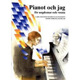Pianot och jag för ungdomar och vuxna (Häftad, 2016)