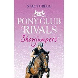 Showjumpers (Pony Club Rivals, Book 2) (Häftad, 2010)