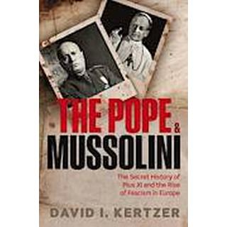 The Pope and Mussolini (Inbunden, 2014)