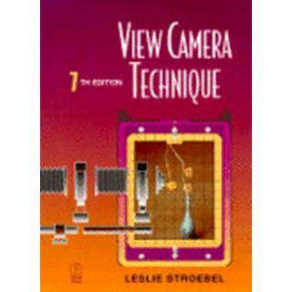 View Camera Technique 7th Edition (Inbunden, 2009)