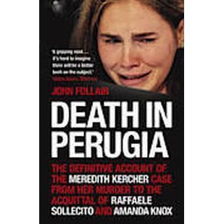 Death in Perugia: The Definitive Account of the Meredith Kercher Case from Her Murder to the Acquittal of Raffaele Sollecito and Amanda Knox (Häftad, 2012)