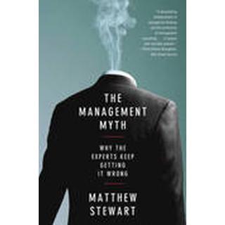 The Management Myth (Häftad, 2010), Häftad