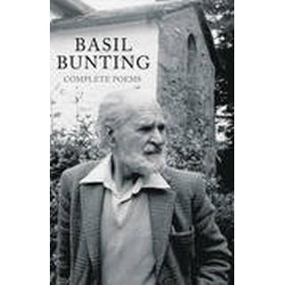 The Poems of Basil Bunting (Inbunden, 2016)