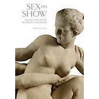 Sex on Show (Inbunden, 2013)