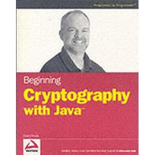 Beginning Cryptography with Java (Häftad, 2005)