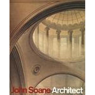 John Soane, Architect (Inbunden, 2014)