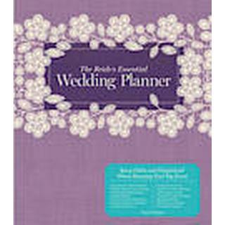 The bride's essential wedding planner (Inbunden, 2014)