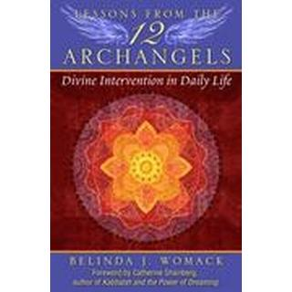 Lessons from the Twelve Archangels (Häftad, 2015)