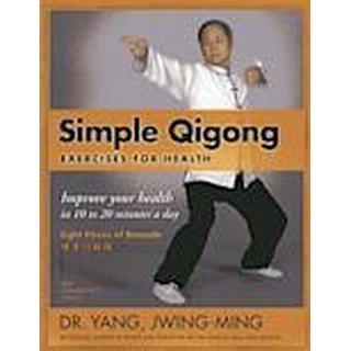 Simple Qigong Exercises for Health (Häftad, 2013)