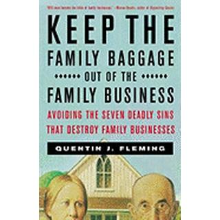 keep the family baggage out of the family business avoiding the seven deadl