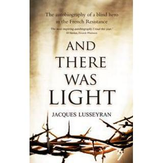 And There Was Light (Häftad, 1985)