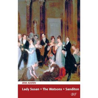 Lady Susan-The Watsons-Sanditon (Häftad, 2016)