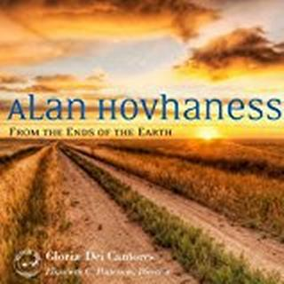 Hovhaness - From the Ends of the Earth