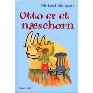 Otto er et næsehorn (Inbunden, 2005)