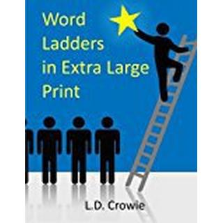 Word Ladders in Extra Large Print