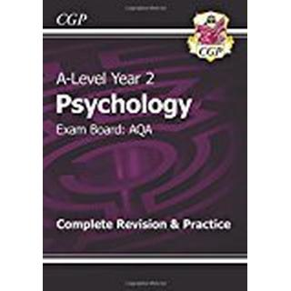 A-Level Psychology: AQA Year 2 Complete Revision & Practice (CGP A-Level Psychology)