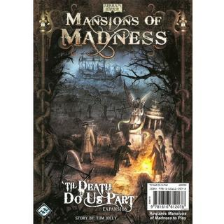 Fantasy Flight Games Mansions of Madness: Til Death Do Us Part