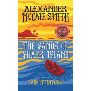 The Sands of Shark Island: A School Ship Tobermory Adventure (Book 2) (The School Ship)