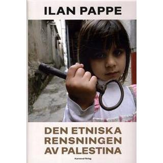 Den etniska rensningen av Palestina (Inbunden, 2017)
