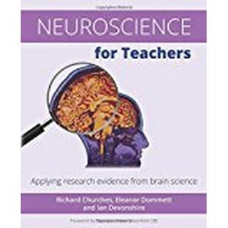 Neuroscience for Teachers: Applying Research Evidence from Brain Science