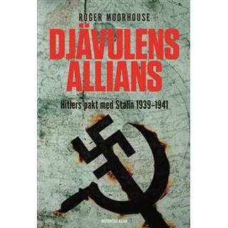 Djävulens allians: Hitlers pakt med Stalin 1939-1941 (Pocket, 2017)