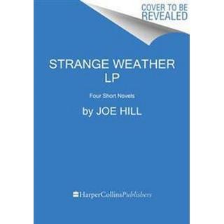 Strange Weather: Four Short Novels (Häftad, 2017)