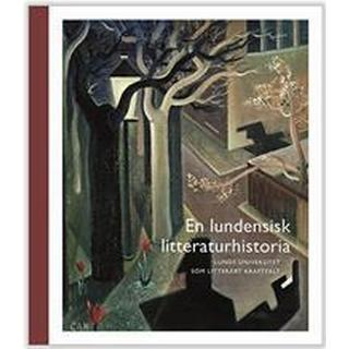 En lundensisk litteraturhistoria: Lunds universitet som litterärt kraftfält (HalvKlotband, 2017)