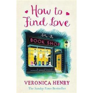 How to Find Love in a Book Shop (Storpocket, 2016)