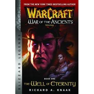 Warcraft: War of the Ancients Book One: The Well of Eternity (Häftad, 2017)
