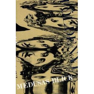 Medusas blick (Inbunden, 2016)