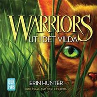 Warriors. Ut i det vilda (Ljudbok MP3 CD, 2016)