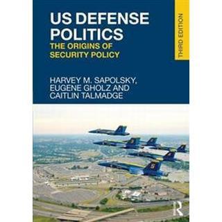 US Defense Politics (Häftad, 2017)