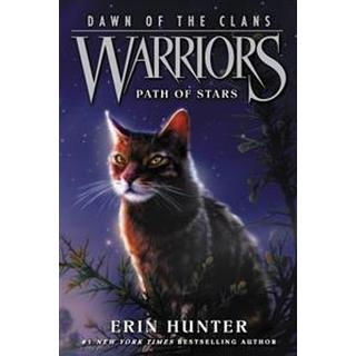 Warriors: Dawn of the Clans #6: Path of Stars (Häftad, 2016)