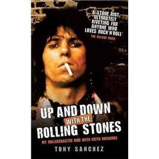 Up and Down with the Rolling Stones: My Rollercoaster Ride with Keith Richards (Häftad, 2011)
