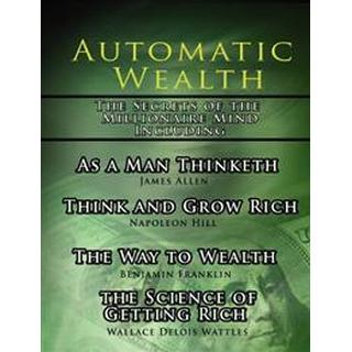 Automatic Wealth, the Secrets of the Millionaire Mind-including (Pocket, 2006)