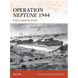 Operation Neptune 1944: D-Day's Seaborne Armada (Häftad, 2014)