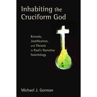 Inhabiting the Cruciform God (Pocket, 2009)