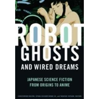 Robot Ghosts and Wired Dreams (Pocket, 2007)