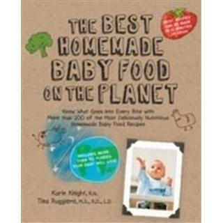 The Best Homemade Baby Food on the Planet (Pocket, 2010)