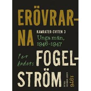 Erövrarna: Unga män, 1946-1947 (E-bok, 2015)